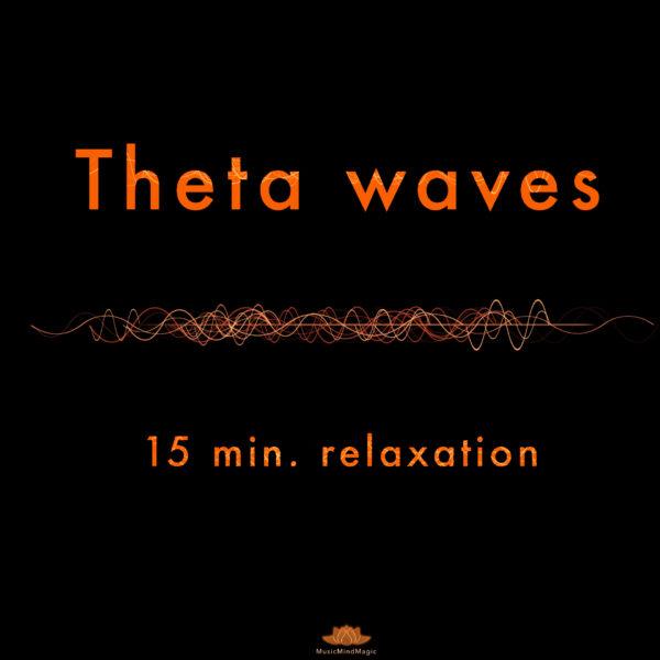 Relaxing Theta Waves – Slow Down Your Brainwaves