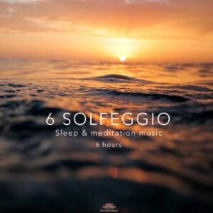 All 6 Solfeggio Frequencies 6 Hours Sleep Music
