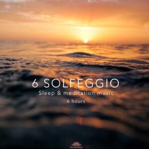 All 6 Solfeggio Frequencies 6 Hours Sleep Music