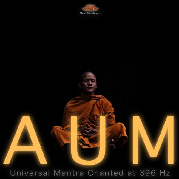 AUM CHANTING ~ OM MANTRA at 396 Hz