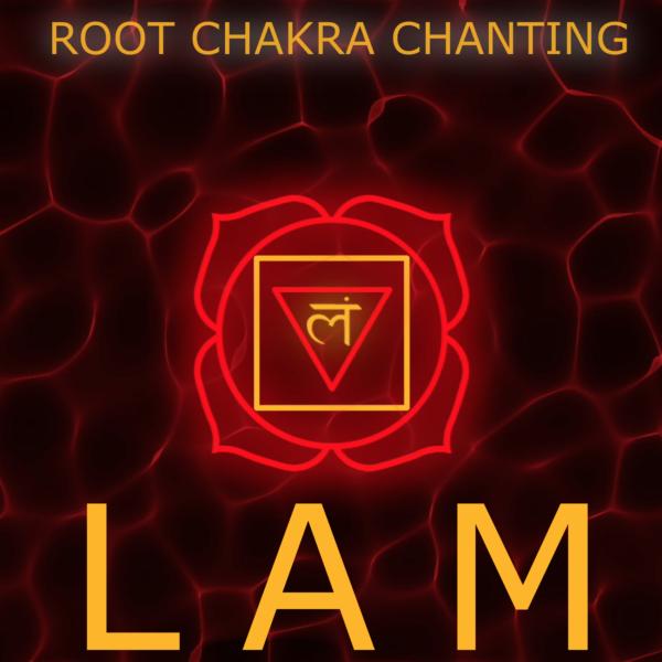 Lam Chanting ~ Muladhara Meditation