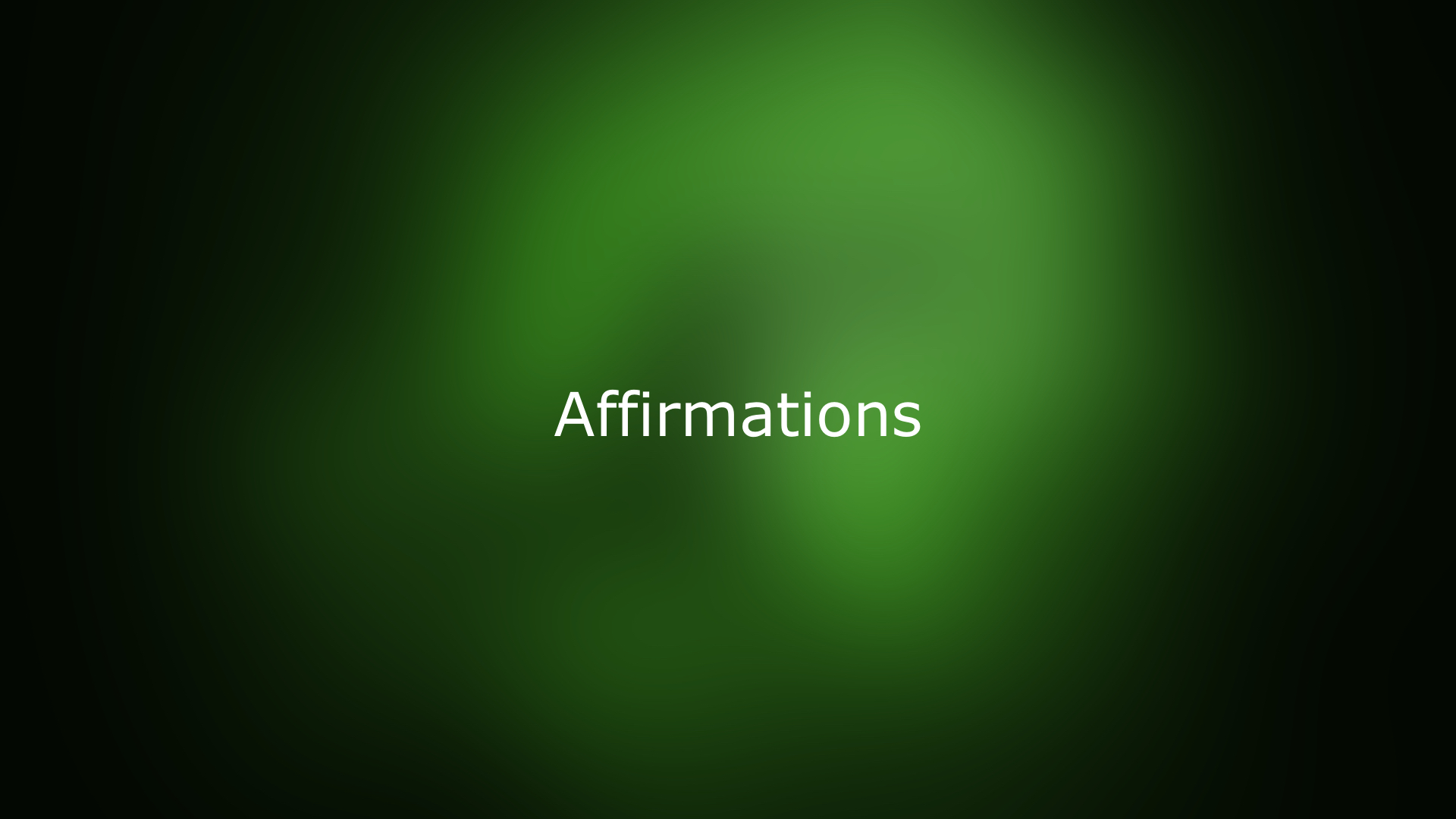 deep green color behind affirmation text