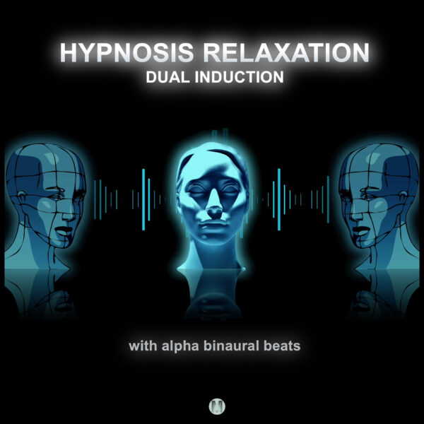 Hypnosis Relaxation Induction (Dual) 40 min.