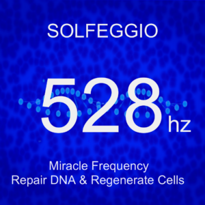 Solfeggio 528 Hz (Miracle Frequency) Repair DNA